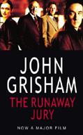 www reviewingtheevidence com | THE RUNAWAY JURY, by John Grisham